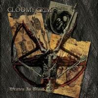 Gloomy Grim-Written In Blood