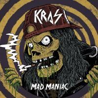 Kras-Mad Maniac