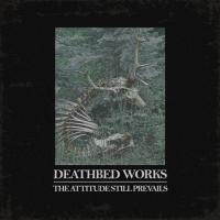 Deathbed - The Attitude Still Prevails mp3