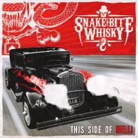 Snake Bite Whisky-This Side Of Hell