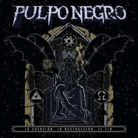 Pulpo Negro-La Creación la Destrucción el Fin