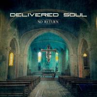 Delivered Soul-No Return