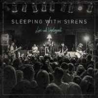 Sleeping With Sirens-Live and Unplugged