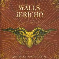 Walls Of Jericho-With Devils Amongst Us All