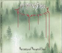 My Dying Bride-The Voice Of The Wretched (Digipak)