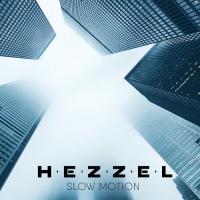 Hezzel-Slow Motion