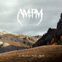 AM:PM-A Mountain Peaks\' Myth