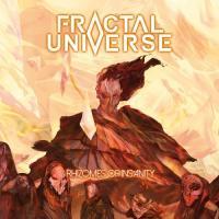 Fractal Universe-Rhizomes Of Insanity