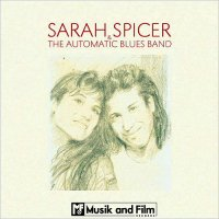 Sarah Spicer & The Automatic Blues Band-Sarah Spicer & The Automatic Blues Band
