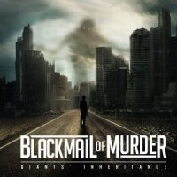 Blackmail Of Murder-Giants\' Inheritance