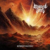 Maniacal Force-Depraved Existence