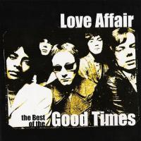 Love Affair - The Best Of The Good Times mp3