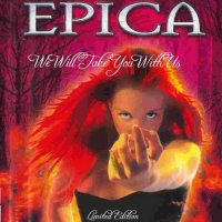 Epica-We Will Take You With Us (2 Meter Sessies)
