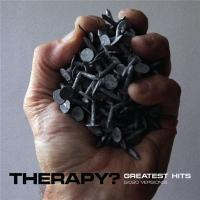 Therapy?-Greatest Hits [The Abbey Road Session]