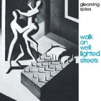 Gleaming Spires-Walk on Well Lighted Streets (RE:2021)