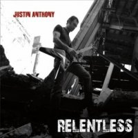 Justin Anthony-Relentless