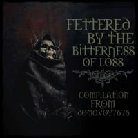Various Artists-Fettered by the Bitterness of Loss