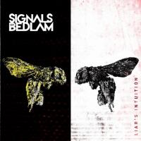 Signals of Bedlam-Liar's Intuition