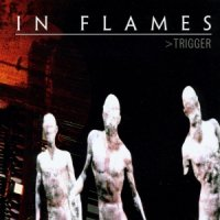 In Flames-Trigger