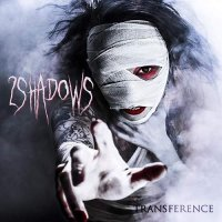 2 Shadows-Transference