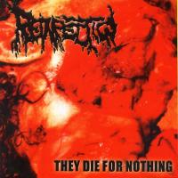 Reinfection-They Die For Nothing