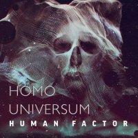 Human Factor-Homo Universum