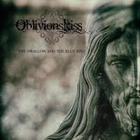 Oblivion's Kiss-The Swallow And The Blue Bird
