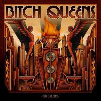 Bitch Queens-City of Class
