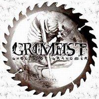 Grimfist-Ghouls Of Grandeur