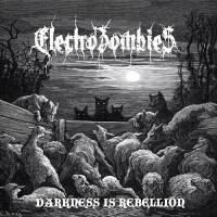 Electrozombies-Darkness Is Rebellion