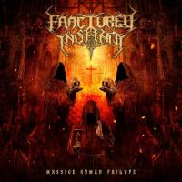 Fractured Insanity-Massive Human Failure