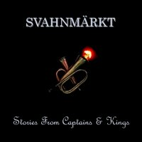 SvahnMarkt-Stories From Captains & Kings