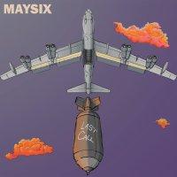 Maysix-Last Call