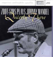 Zoot Sims plays Johnny Mandel-Quietly There (Japanese press for US market '93)