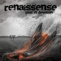 Renaissense-Past In Devotion