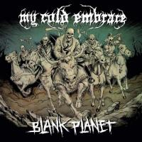 My Cold Embrace-Blank Planet