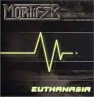 Mortifer-Euthanasia (Re 2007)