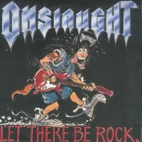 Onslaught-Let There be Rock (II)