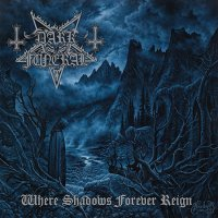 Dark Funeral-Where Shadows Forever Reign