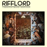 Rifflord-7 Cremation Ground / Meditation