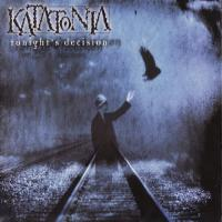 Katatonia-Tonight\'s Decision [Reissue 2003]