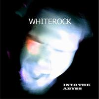 Whiterock-Into The Abyss
