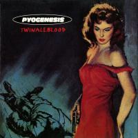 Pyogenesis-Twinaleblood