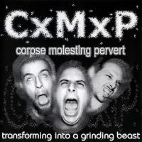 CxMxP - Transforming Into a Grinding Beast flac cd cover flac