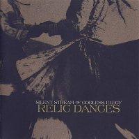 Silent Stream Of Godless Elegy-Relic Dances
