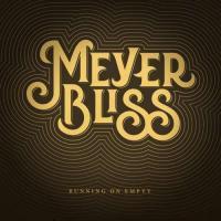 Meyer Bliss-Running on Empty