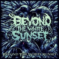 Beyond the White Sunset-Beyond the White Sunset