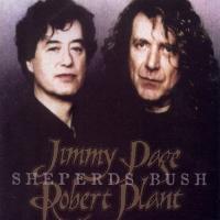 Jimmy Page & Robert Plant-Shepherds Bush (Bootleg)