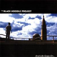 The Black Noodle Project - And Life Goes On flac cd cover flac