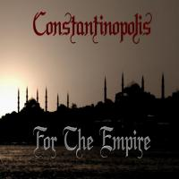 Constantinopolis-For the Empire